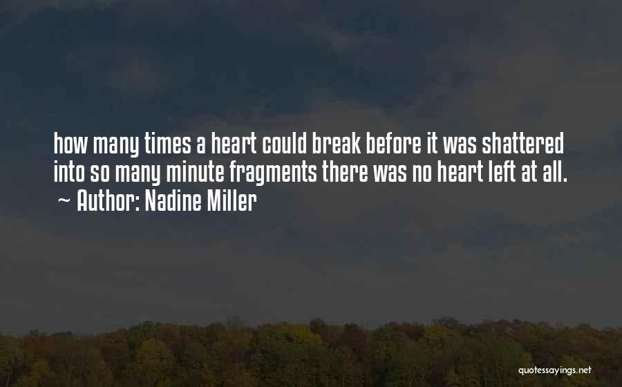 Nadine Miller Quotes 828586