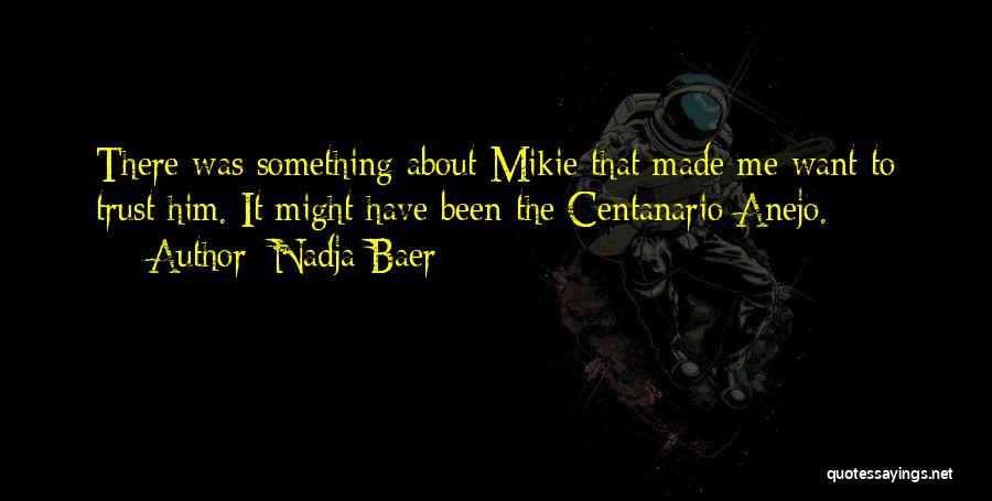 Nadja Baer Quotes 229536