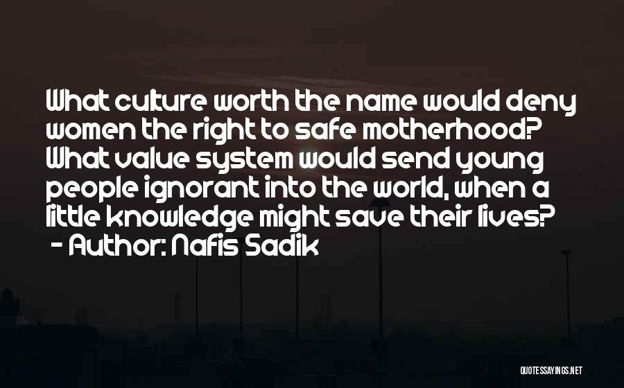 Nafis Sadik Quotes 1300655