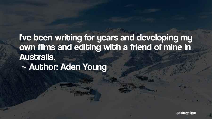 Nagisa Furukawa Quotes By Aden Young