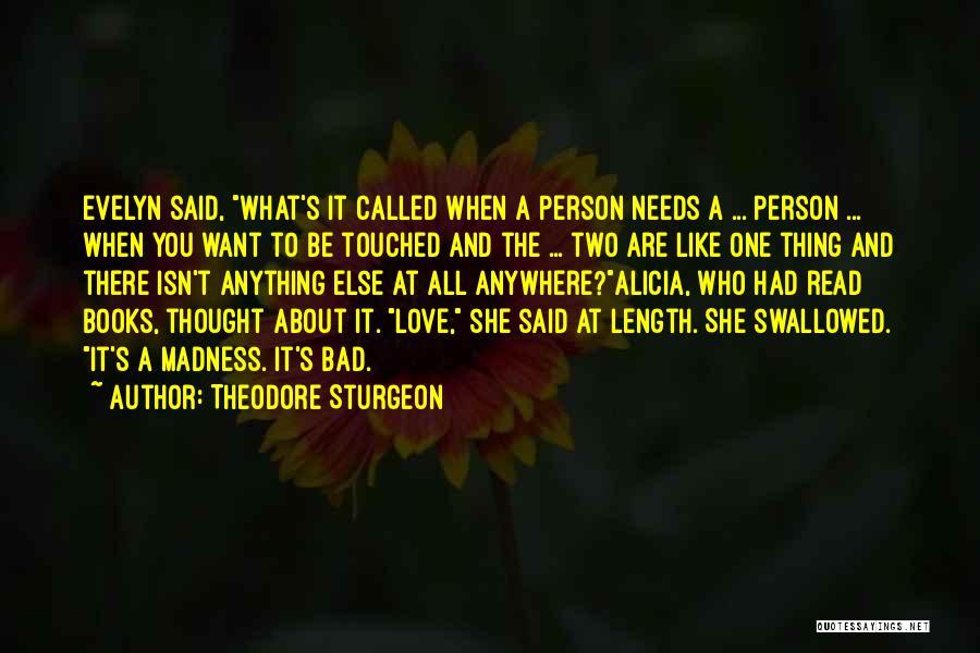 Nagisa Furukawa Quotes By Theodore Sturgeon