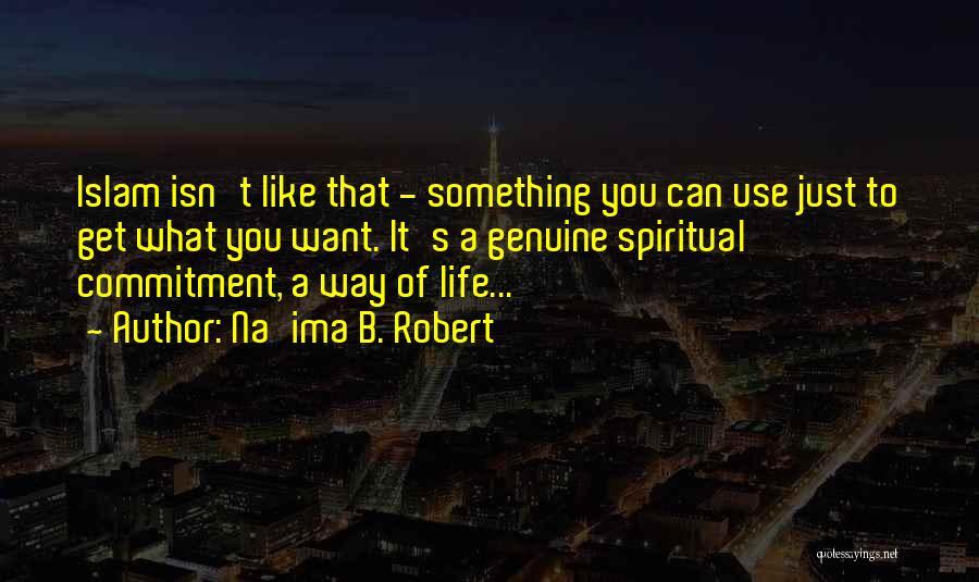 Na'ima B. Robert Quotes 633288