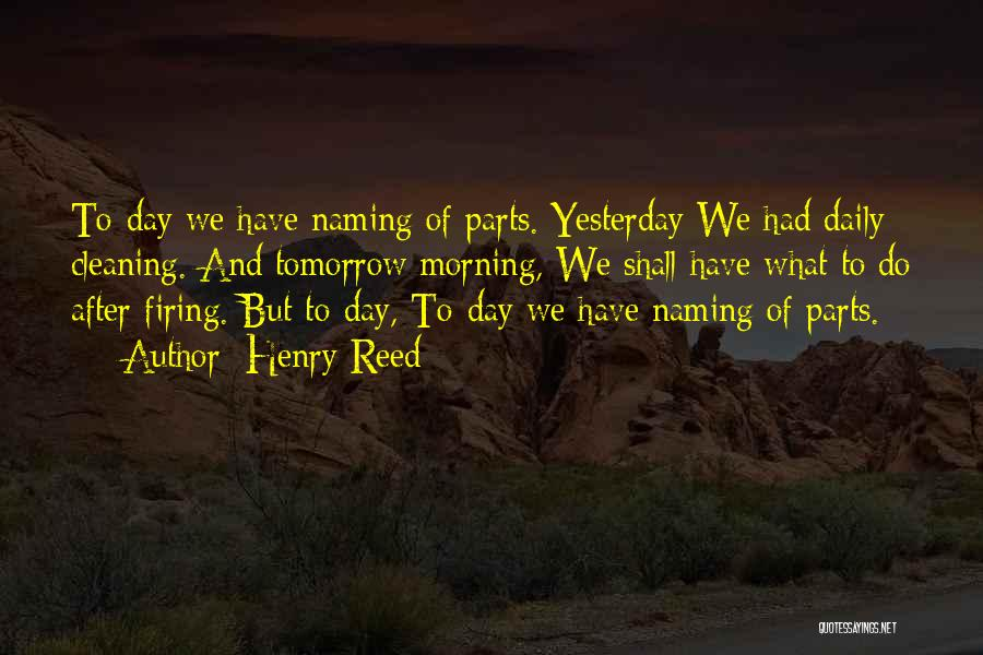 Naming Day Quotes By Henry Reed