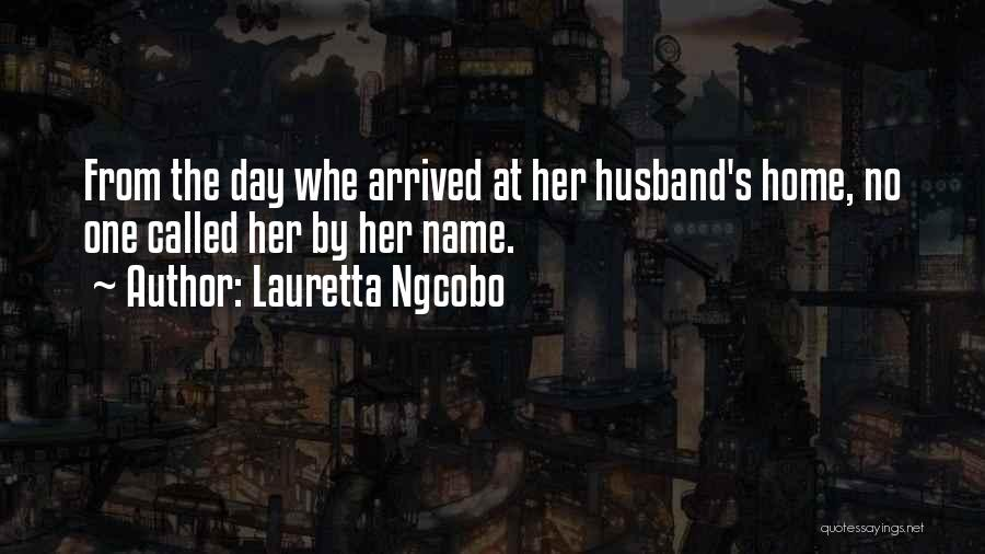 Naming Day Quotes By Lauretta Ngcobo