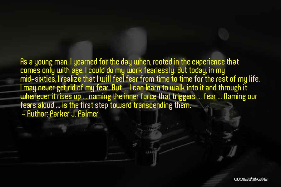 Naming Day Quotes By Parker J. Palmer