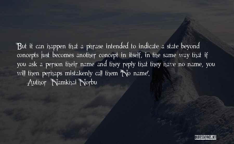 Namkhai Norbu Quotes 1078425