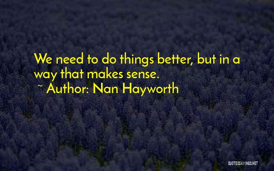 Nan Hayworth Quotes 1211228