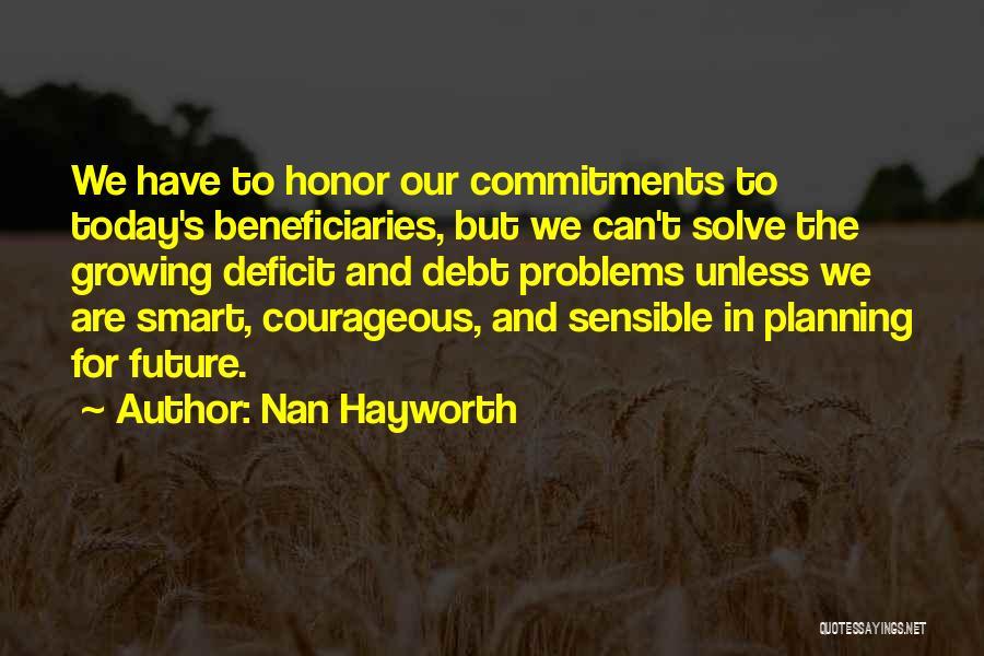 Nan Hayworth Quotes 660180