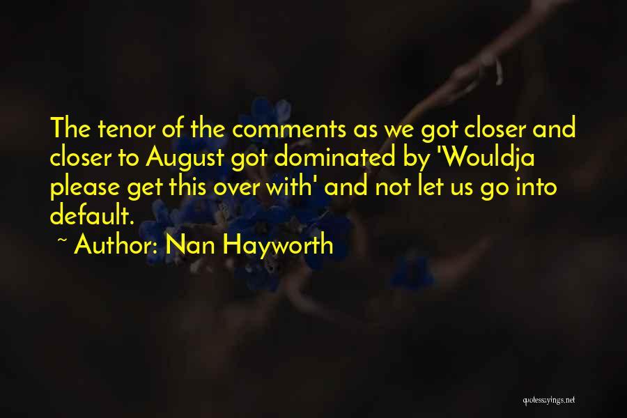 Nan Hayworth Quotes 868290