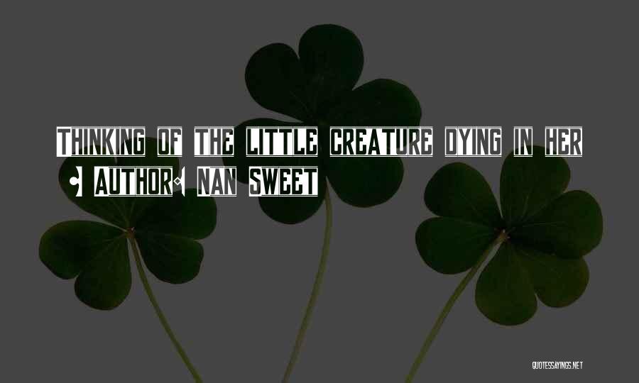Nan Sweet Quotes 2222550