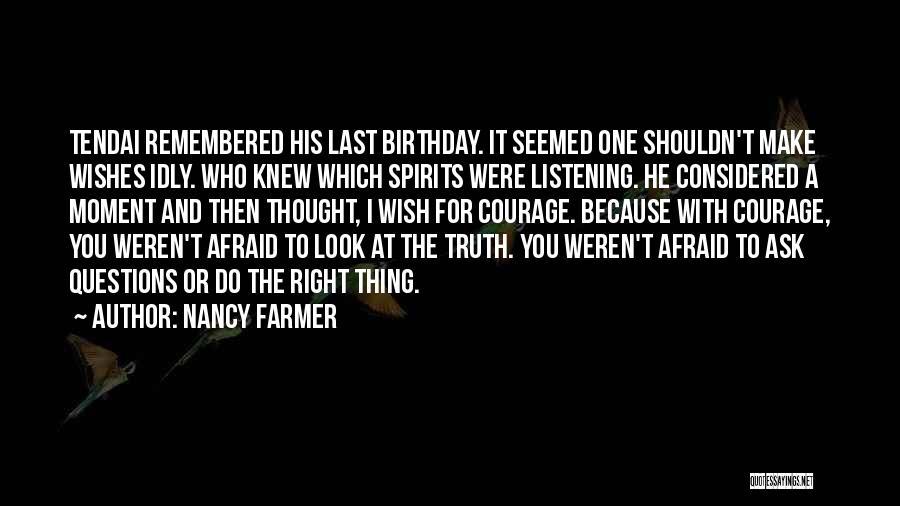 Nancy Farmer Quotes 1137247