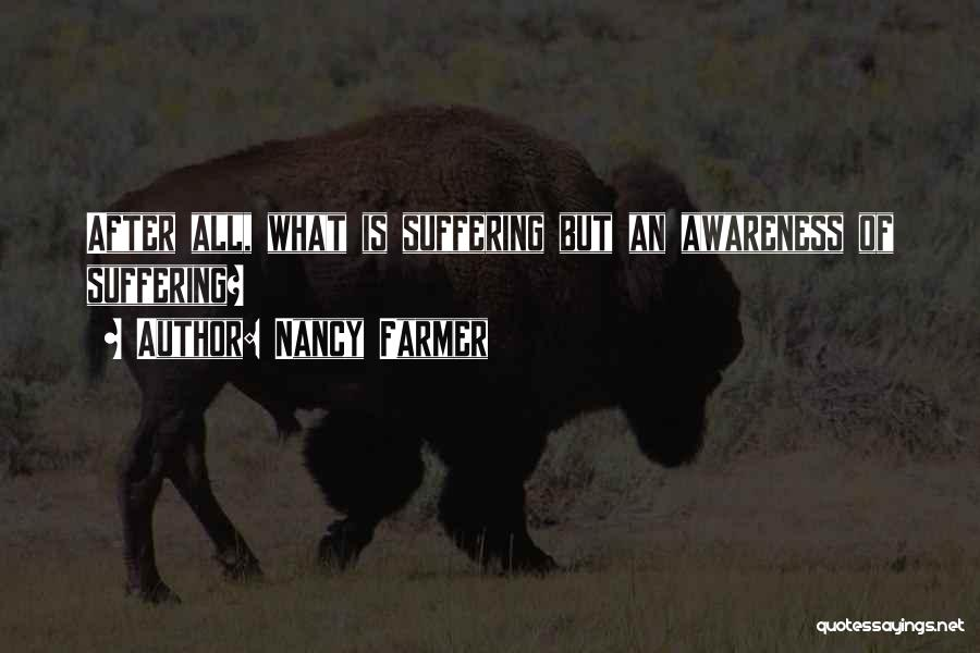 Nancy Farmer Quotes 1159389