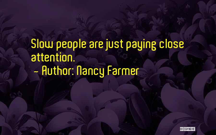 Nancy Farmer Quotes 128820