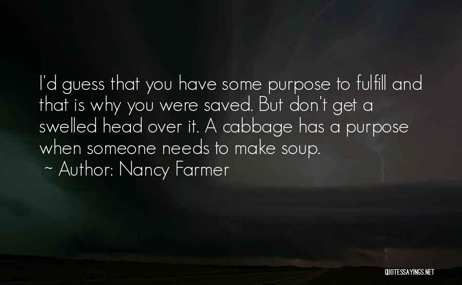Nancy Farmer Quotes 1325285