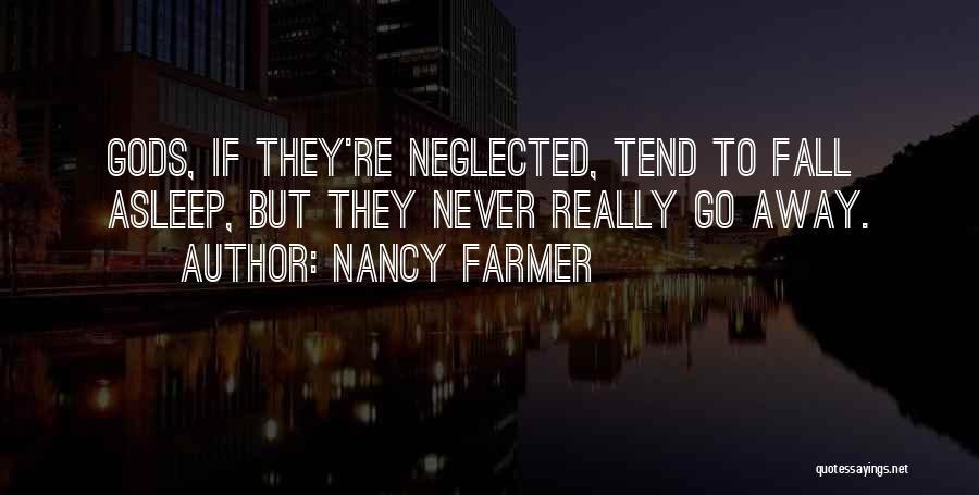 Nancy Farmer Quotes 1471731