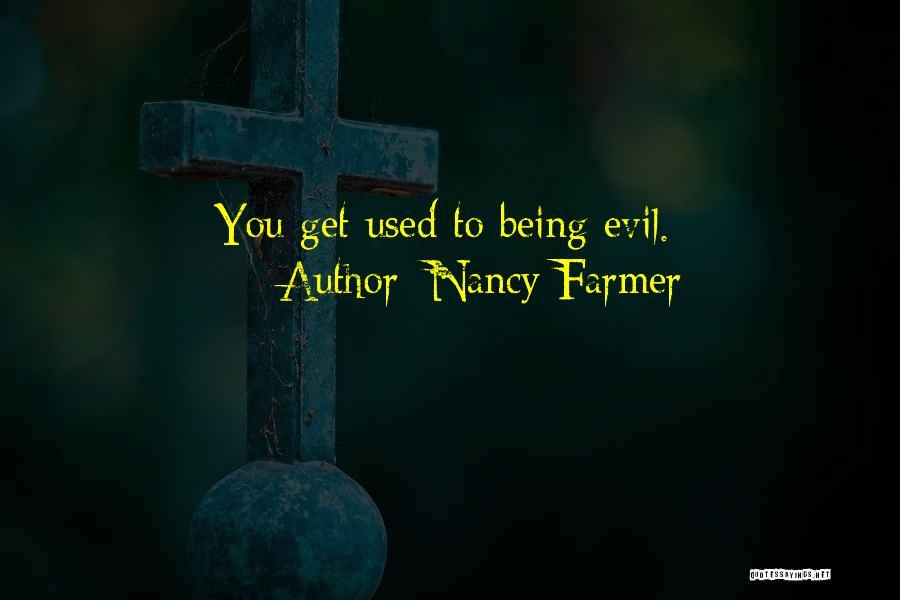 Nancy Farmer Quotes 1573794