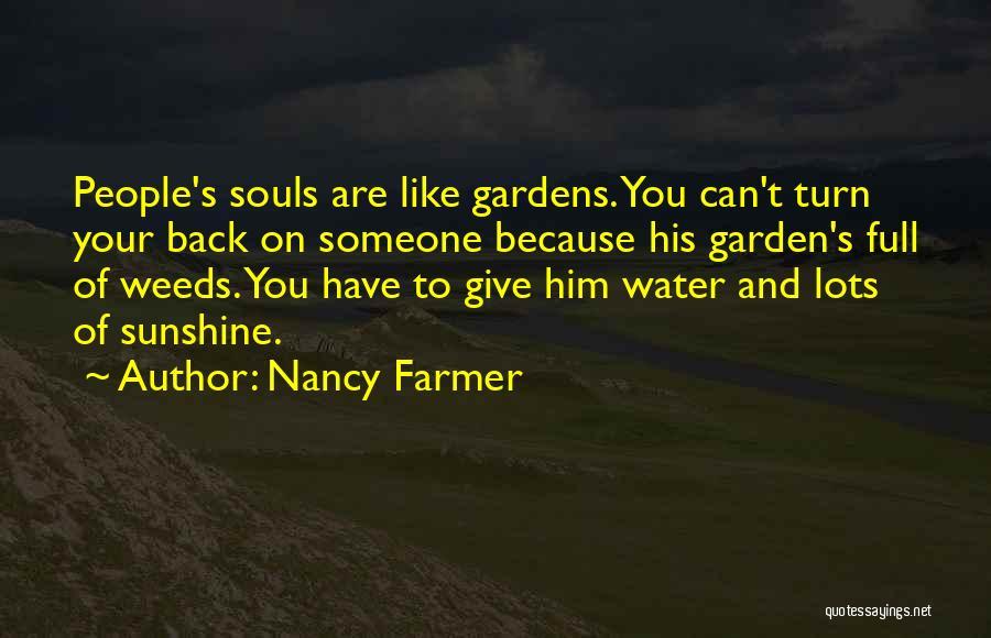 Nancy Farmer Quotes 1611592