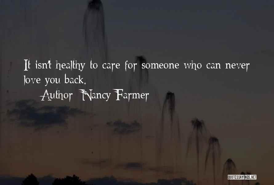 Nancy Farmer Quotes 1617909