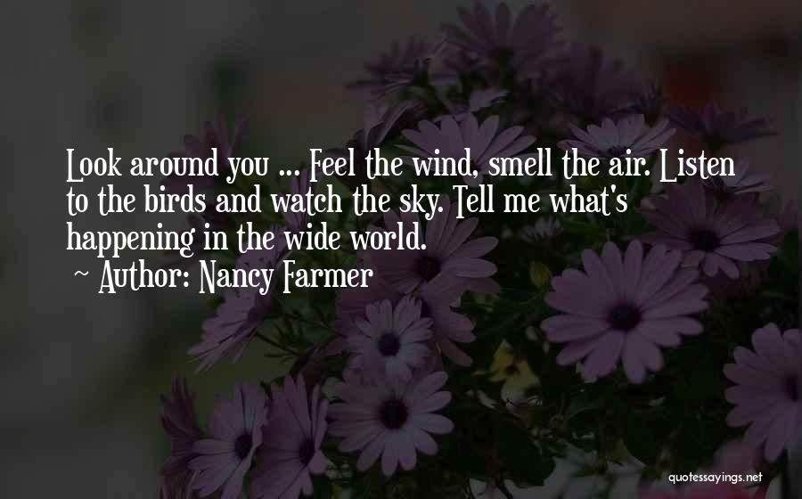 Nancy Farmer Quotes 1762653