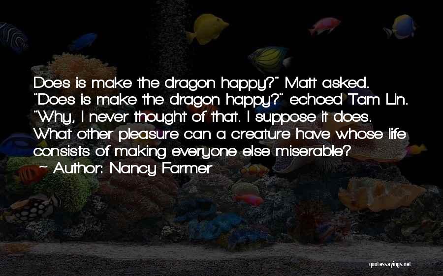 Nancy Farmer Quotes 1775791