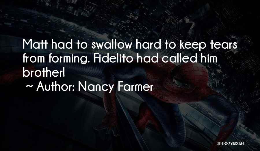 Nancy Farmer Quotes 1845893