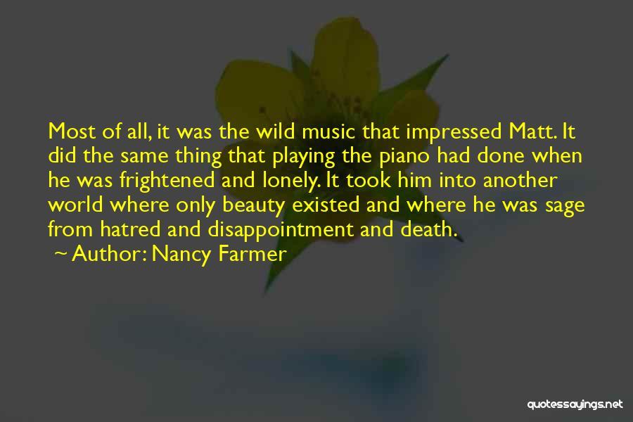 Nancy Farmer Quotes 1933632