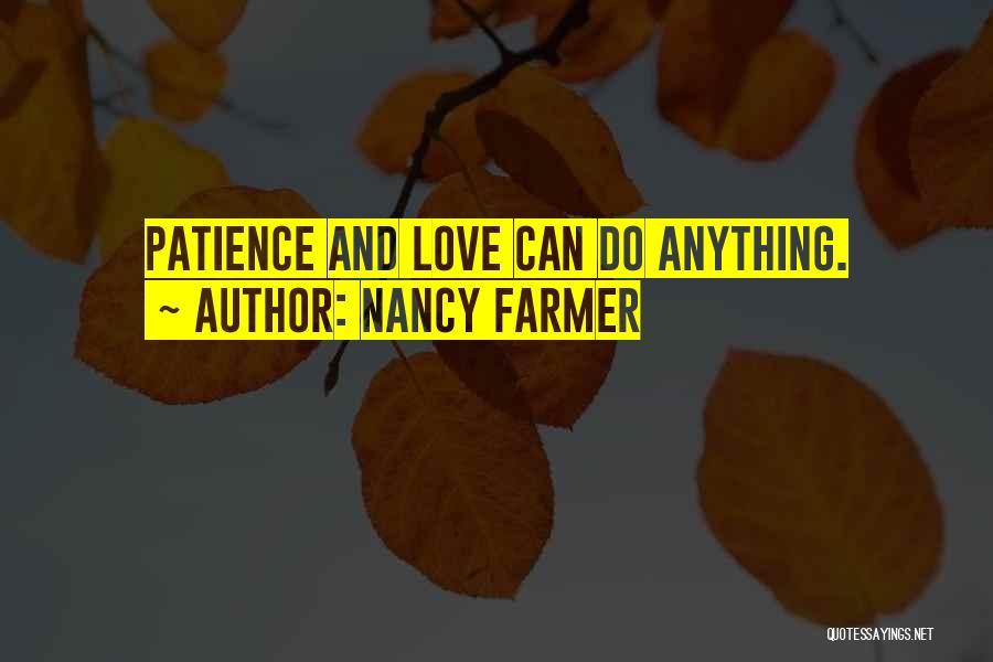 Nancy Farmer Quotes 2234500