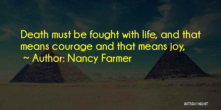 Nancy Farmer Quotes 2242846