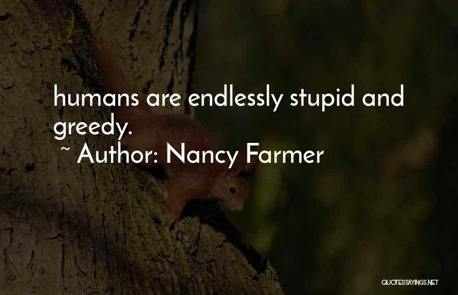 Nancy Farmer Quotes 227703