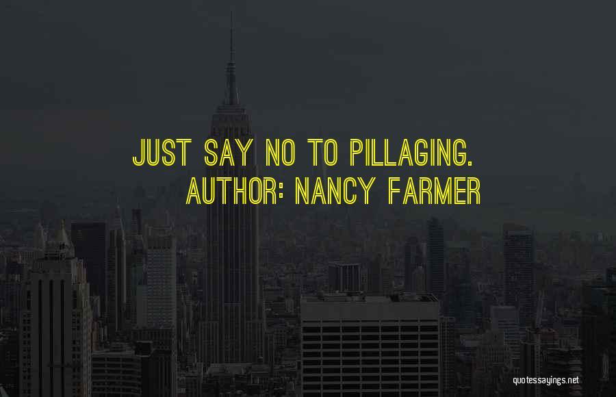 Nancy Farmer Quotes 238632