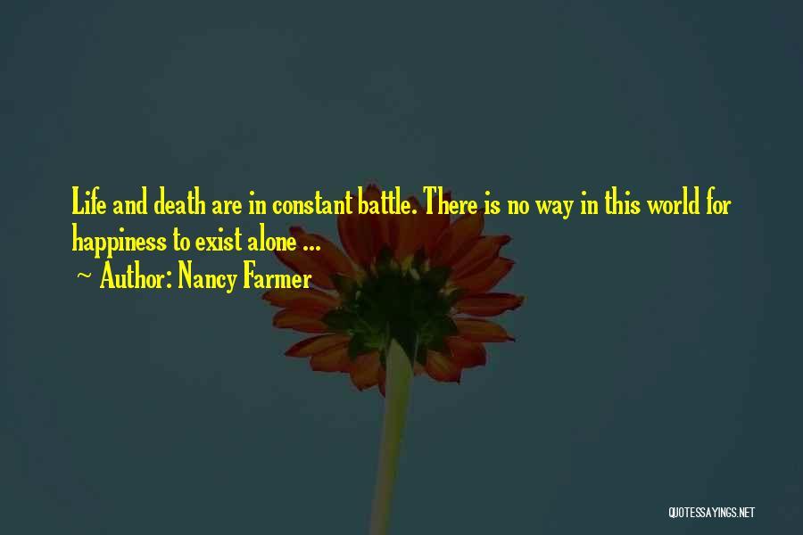 Nancy Farmer Quotes 388378