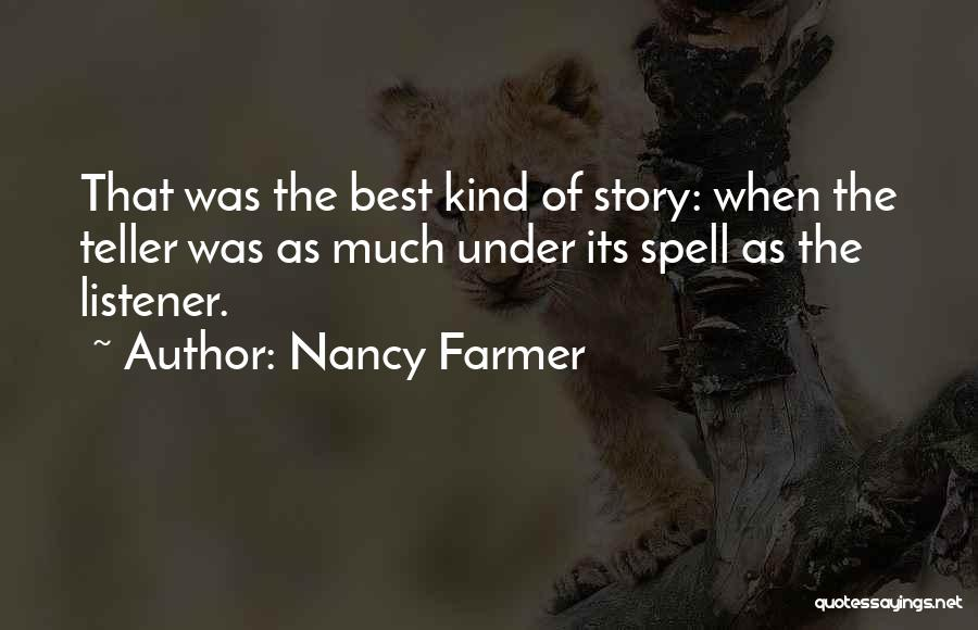 Nancy Farmer Quotes 444055