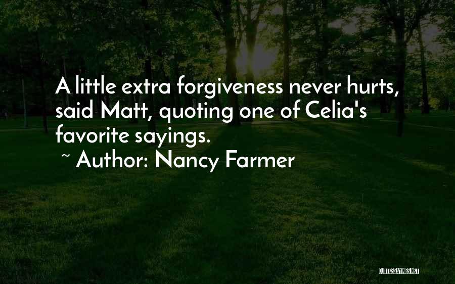 Nancy Farmer Quotes 605161