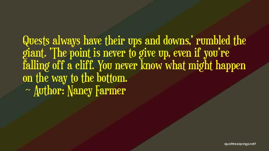 Nancy Farmer Quotes 770436