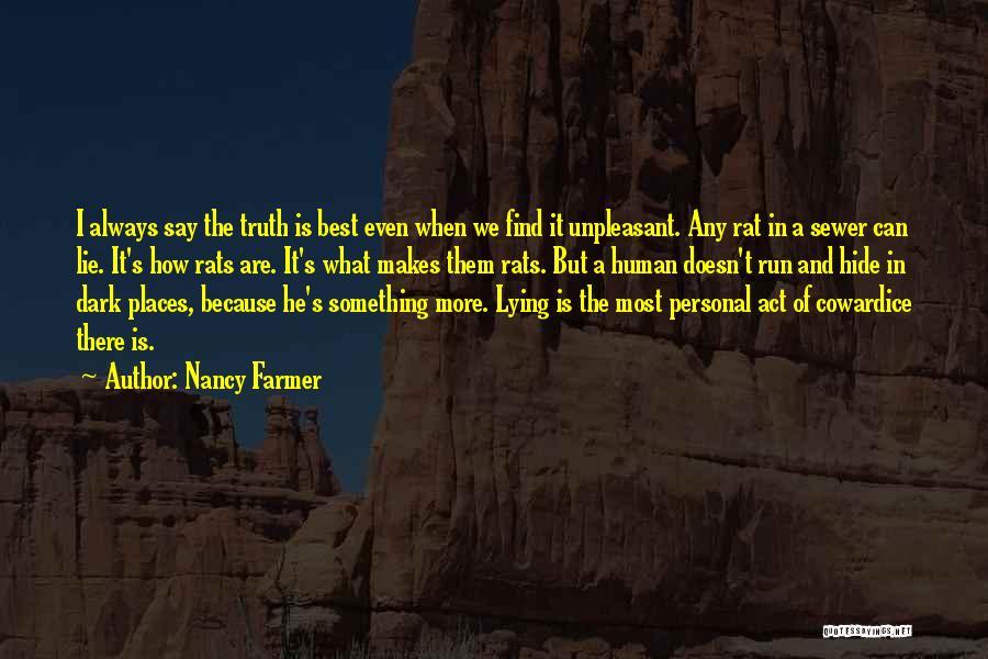 Nancy Farmer Quotes 794756