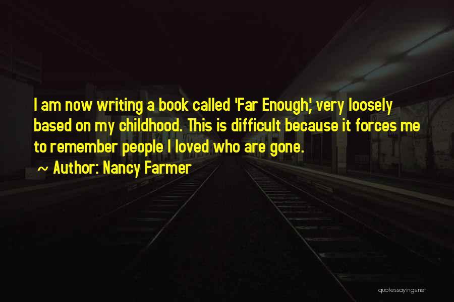 Nancy Farmer Quotes 922010