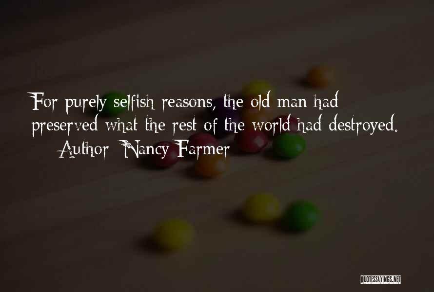 Nancy Farmer Quotes 941495
