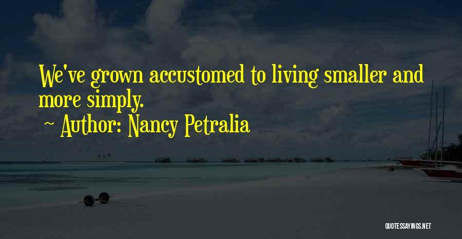 Nancy Petralia Quotes 2125978