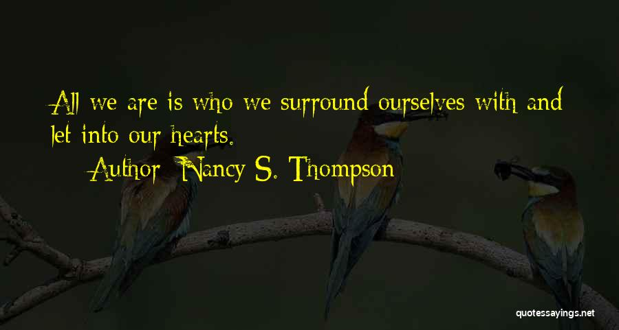 Nancy S. Thompson Quotes 930114