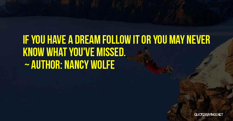 Nancy Wolfe Quotes 1431337