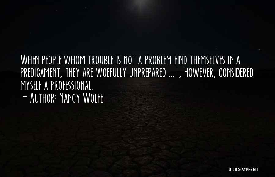 Nancy Wolfe Quotes 1774434