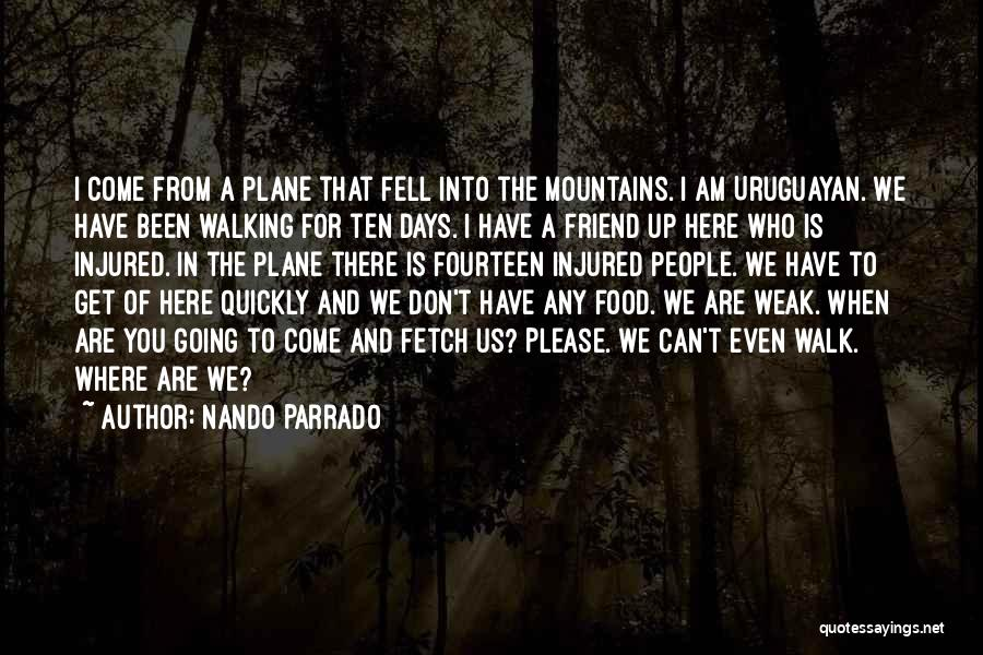 Nando Parrado Quotes 1409561