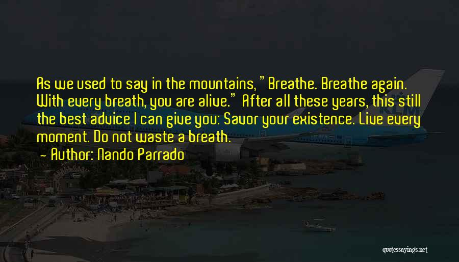 Nando Parrado Quotes 2119180