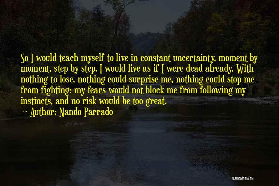 Nando Parrado Quotes 604000