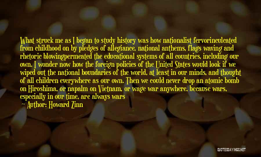 Napalm Quotes By Howard Zinn