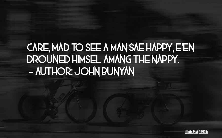 Nappy Quotes By John Bunyan