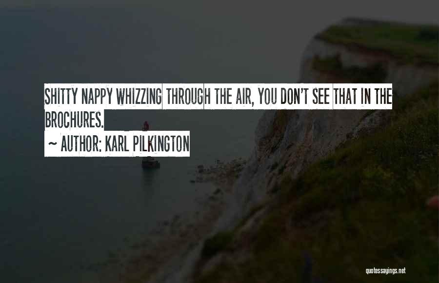 Nappy Quotes By Karl Pilkington