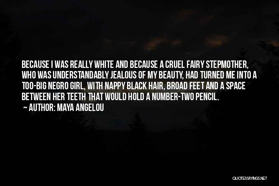 Nappy Quotes By Maya Angelou