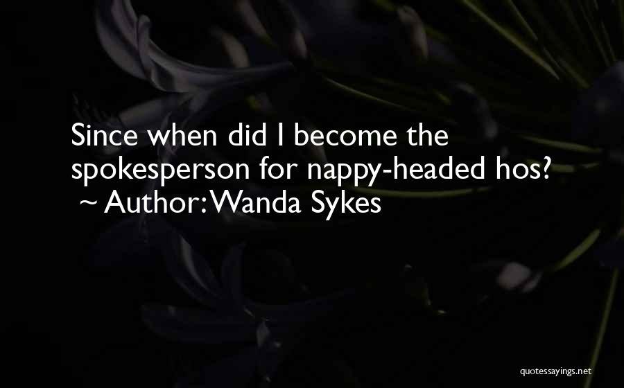 Nappy Quotes By Wanda Sykes