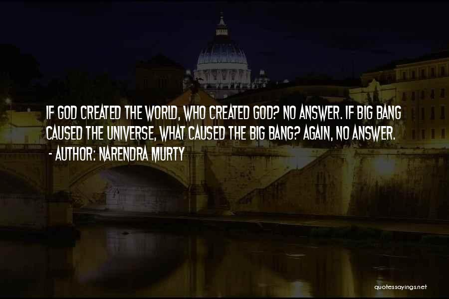 NARENDRA MURTY Quotes 1651622